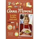 Recensioni: Anna Moroni, La cucina tricolore sciuè sciuè, Rizzoli